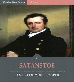 Satanstoe; or The Littlepage Manuscripts (Illustrated)