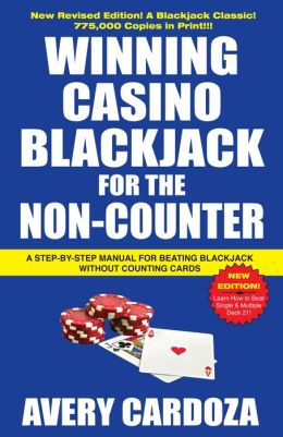 Winning Casino Blackjack for the Non-Counter