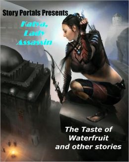The Taste of Waterfruit and Other Stories