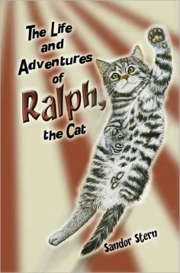 The Life And Adventures Of Ralph, The Cat