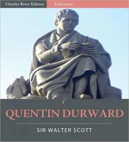 Quentin Durward (Illustrated)