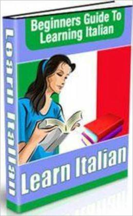 Beginner's Guide to Learning Italian!