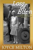 Book Cover Image. Title: Loss of Eden:  A Biography of Charles and Anne Morrow Lindbergh, Author: Joyce Milton