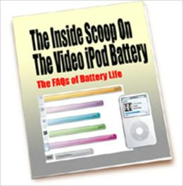 The Inside Scoop On The Video IPod Battery - The FAQ's Of Battery Life