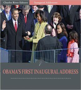 Inaugural Addresses: President Barack Obama's First Inaugural Address (Illustrated)