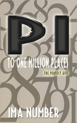 Pi to One Million Places: the perfect gift