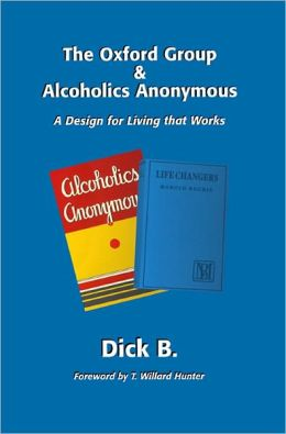 The Oxford Group & Alcoholics Anonymous