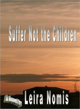 Suffer Not the Children