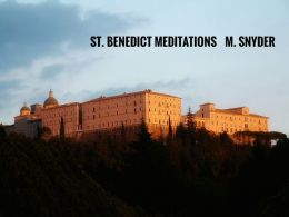 St.Benedict PROTECTION IN STORMS