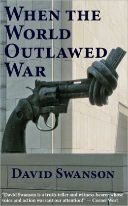 When the World Outlawed War