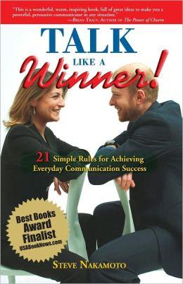 Talk Like A Winner!