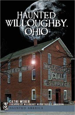Haunted Willoughby, Ohio (