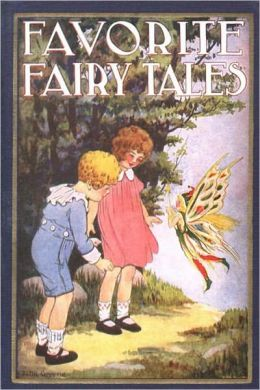 Favorite Fairy Tales (Illustrated)