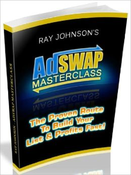AdSway Masterclass - The Proven Route To build Your List &Profits Fast (Just Listed)