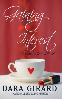 Gaining Interest (Hensons Book 2)