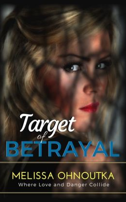 Target of Betrayal (Romantic Suspense, Mystery)