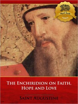 The Enchiridion on Faith, Hope and Love - Enhanced