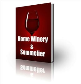 Superior Flavor - Wine Making - Home Winery & Sommelier
