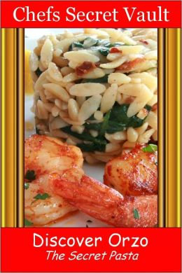 Discover Orzo - The Secret Pasta