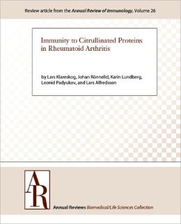 Immunity to Citrullinated Proteins in Rheumatoid Arthritis