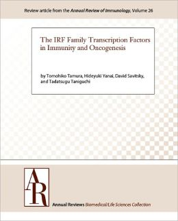 The IRF Family Transcription Factors in Immunity and Oncogenesis