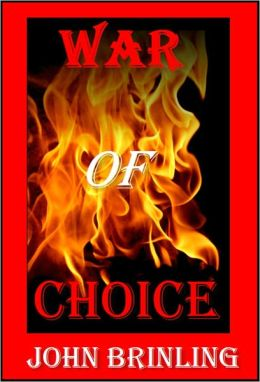 War Of Choice (The Screenplay Series: Book Two)