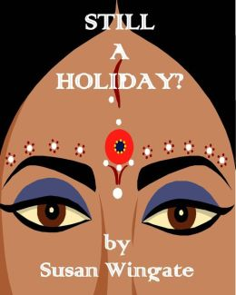 Still a Holiday? (for fans who read Jodi Picoult, Joan Didion, Alice Munro, and Maeve Binchy)