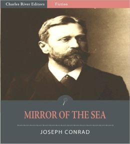 Mirror of the Sea (Illustrated)