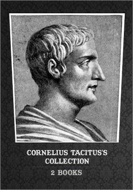 Cornelius Tacitus's Collection [ 2 Books ]