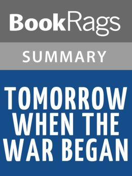 tomorrow when the war began chapter summaries Corrie mackenzie is a tragedy ellie's best mate, we barely start to get to know her before she is wiped away struck down by a random bullet, fired by soldiers they never even saw, then left by the enemy, largely untreated, to die a slow and needless death.
