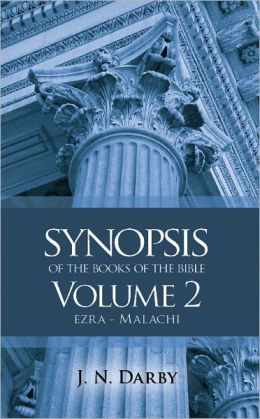 Synopsis of the Books of the Bible: Ezra to Malachi