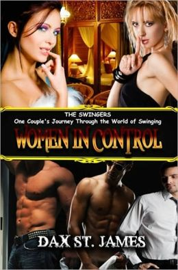 [THE SWINGERS, BOOK I] WOMEN IN CONTROL