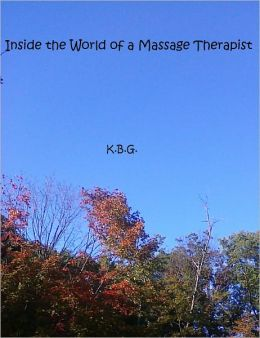 Inside the World of a Massage Therapist