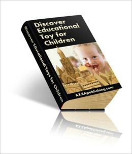 Discover Educational Toy for Children - Everything you need to know about quality educational toys