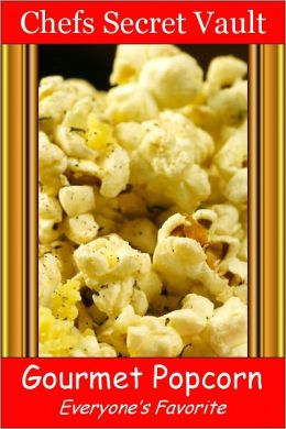 Gourmet Popcorn - Everyone's Favorite