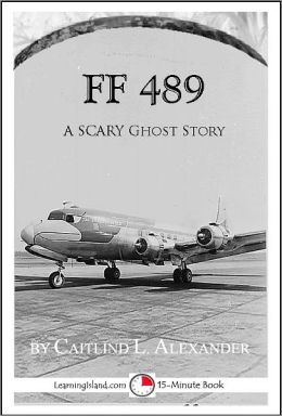 FF489: A Scary 15-Minute Ghost Story