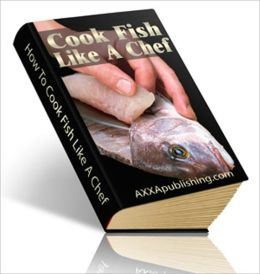 Delicious Flavor - How to Cook Fish Like a Chef