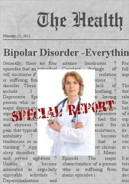 BIPOLAR DISORDER - Everything You Need To Know About Bipolar Disorder