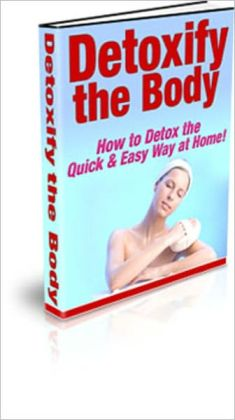 Help Your System Stay in Top Condition. Need to Detoxify? Discover The Secrets to Detox Your Body The Quick & Easy Way at Home!