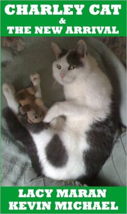 Charley Cat & The New Arrival