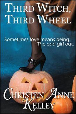 Third Witch, Third Wheel