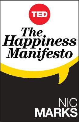 The Happiness Manifesto: How Nations and People Can Nurture Well-Being