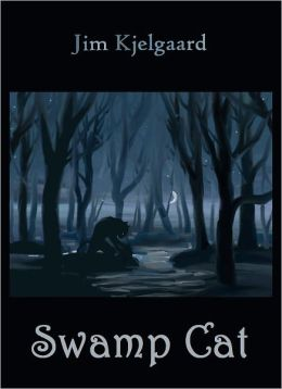 Swamp Cat [Illustrated; With ATOC]