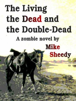 The Living, the Dead, and the Double-Dead