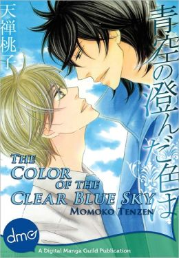 The Color Of The Clear Blue Sky (Yaoi Manga) - Nook Edition