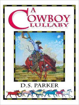 A Cowboy Lullaby