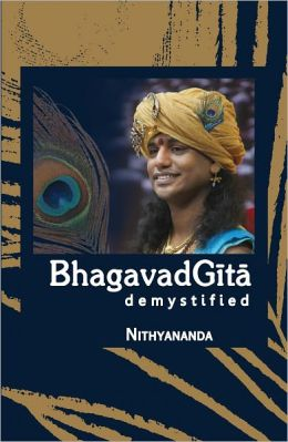 Bhagavad Gita Demystified - Abridged Edition