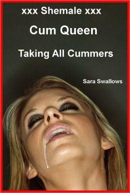 xxx Shemale xxx Cum Queen Taking All Cummers