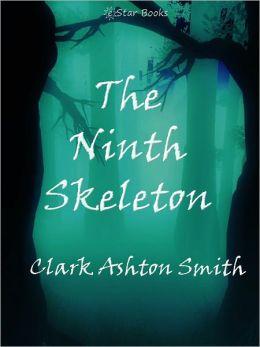 The Ninth Skeleton