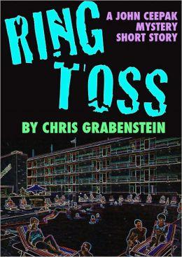 Ring Toss: A John Ceepak Mystery Short Story